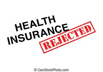 健康保険, 拒絶された