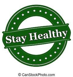 健康, 滞在