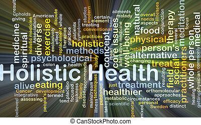 全体論的な健康, 背景, 概念, 白熱