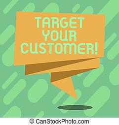 写真, 多分, あなたの, リボン, customer., 折られる, 執筆, スピーチ, celebration., テキスト, 概念, あなた, 泡, 3d, 買い物, ビジネス, 提示, 手, ほとんど, それら, ターゲット, クライアント, 目標, サッシュ