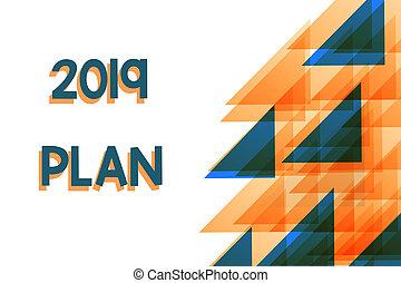 写真, 年, plan., 同心である, あなたの, 三角形, 青, 執筆, 流れ, 設定, 2019, 概念, right., 計画, ビジネス, 提示, 重なり合う, 手, オレンジ, ゴール, の上, showcasing, ∥あるいは∥