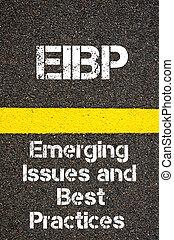 出現する, eibp, ビジネス, 頭字語, 練習する, 問題, 最も良く