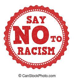 切手, 発言権, 人種差別, いいえ