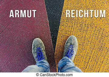 別, 概念, 有色人種, ドイツ語, 決定, 重大, 意味, 表面仕上げ, 書かれた, 窮乏, 細道, symbolized, 富, armut, reichtum