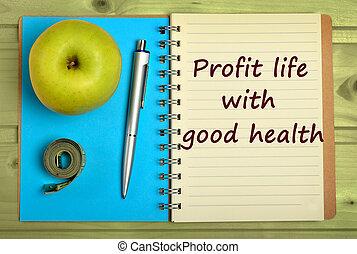 利益, 生活, 良い健康
