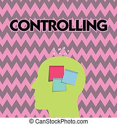 制御, 力, テキスト, 提示, 持つこと, 印, いかに, される, 何か, 写真, 概念, controlling., ∥あるいは∥, analysisaged