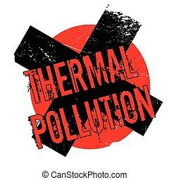刻板文章, 熱, 污染