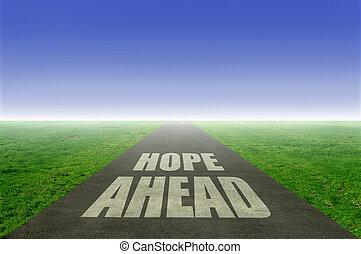 前方に, 希望