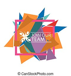 加入, 我们, 队, 带, 人们, icon., 套间, 矢量, 描述, 在上, 色彩丰富, 背景