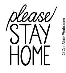 動機づけである, どうか, 検疫, 滞在, 黒, slogan., lettering., 家