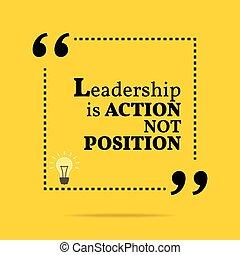 動機づけである, quote., 行動, リーダーシップ, position., インスピレーションを与える, ない