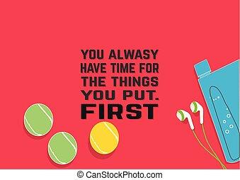動機づけ, alwasy, first., もの, 時間, 引用, 持ちなさい, フィットネス, あなた, put.