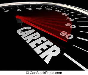 単語, キャリア, 仕事, 進歩, 仕事, 昇進, 速度計