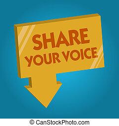 単語, 執筆, テキスト, 分け前, あなたの, voice., ビジネス 概念, ∥ために∥, 請求, 従業員, ∥あるいは∥, メンバー, 与えるため, 彼の, 意見, ∥あるいは∥, 提案