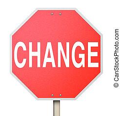 単語, -, 止まれ, 隔離された, 印, 変化しなさい