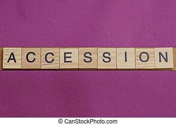 単語, accession, 手紙, 木製である, 作られた
