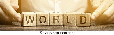 単語, world., 概念, 人, 出資金, 世界的である, 木製である, business., ブロック, 投げ, インターナショナル, economics., diplomacy., globalization, relationships., 地理