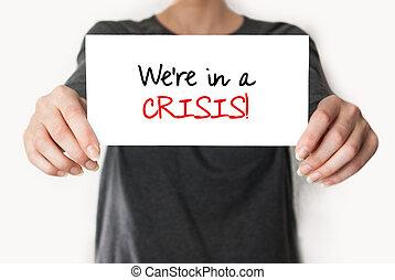 危機, we're
