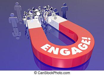 參與, 顧客, 觀眾, 相互作用, 磁鐵, 拉, 人們, 3d, 插圖