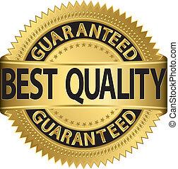 品質, guaranteed, 最も良く, labe, 金