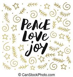 喜び, 平和, 愛