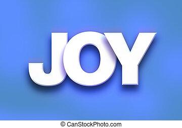 喜び, 概念, 芸術, カラフルである, 単語