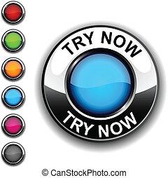 嘗試, 現在, button.