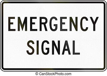 團結, 緊急事件, 信號,  -,  mutcd, 簽署, 國家,  regulatory, 路