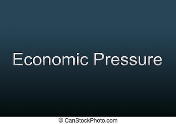 圧力, 概念, 経済