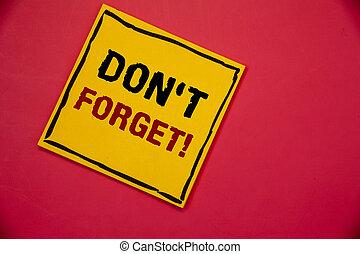 執筆, スケジュール, テキスト, ない, 手書き, 動機づけである, call., 思い出しなさい, たくわえ, 意味, メモ, 概念, 心, 忘れなさい