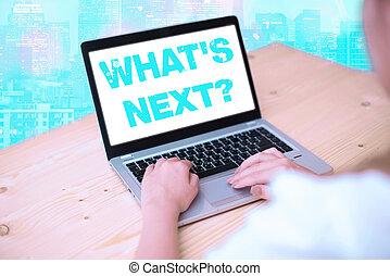執筆, 次に, 何か, 調査しなさい, テキスト, 尋ねなさい, probes, 得なさい, explore., 手書き, 情報, 意味, question., 質問, 概念, s