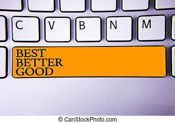 執筆, notebook., 写真, よりよい, intention, メモ, 提示, キーパッド, あなた自身, メッセージ, 選択, 最も良く, 考え, 作成しなさい, コンピュータ, 決定, 改良しなさい, showcasing, キー, 改善, 選択, キーボード, good., ビジネス