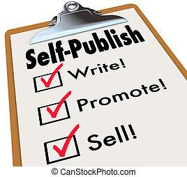 売る, self-publish, 著者, 作家, 書きなさい, クリップボード, 促進しなさい, 本
