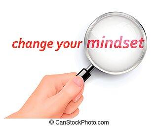 変化しなさい, あなたの, mindset, 提示, 拡大鏡