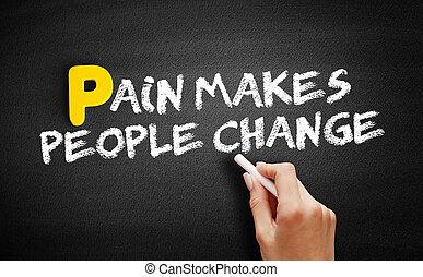 変化しなさい, 黒板, テキスト, 痛み, 人々, 作り