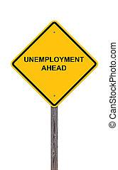 失業, 前方に, -, 注意の印