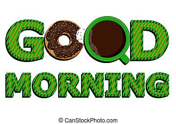 好, 咖啡, morning!, donuts