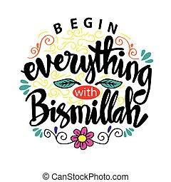 始めなさい, (in, poster., 名前, bismillah, イスラム教, すべて, allah).