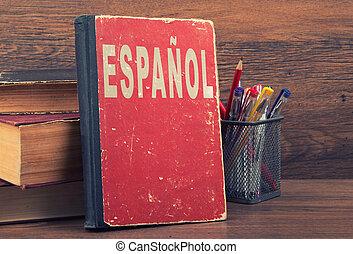 学びなさい, スペイン語, 概念