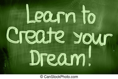學習, 為了創建, 你, 夢想, 概念