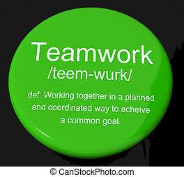 定義, cooperati, ボタン, チームワーク, 結合された, 努力, 提示