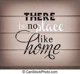 家のような場所がない, -, タイトル, 上に, ∥, 木製である, 背景