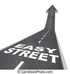 容易である, 通り, 贅沢, 裕福である, 暮らし, のんびりしている, 富, 道