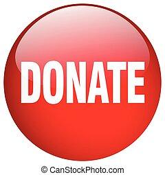 寄付しなさい, 赤, ラウンド, ゲル, 隔離された, 押しボタン
