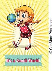 小さい世界, それ