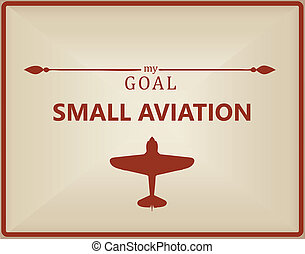 小さい, 航空学, 私, ゴール