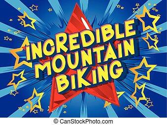山が自転車に乗る, 信じられないい