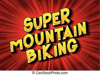 山が自転車に乗る, 極度