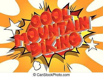 山が自転車に乗る, 涼しい