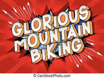 山が自転車に乗る, 見事